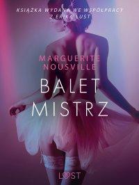 Baletmistrz - Marguerite Nousville - ebook