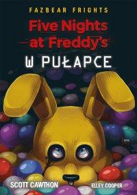 Five Nights At Freddy's. W pułapce - Scott Cawthon - ebook