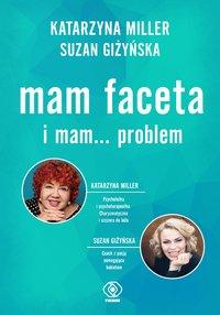 Mam faceta i mam... problem - Katarzyna Miller - ebook