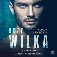 Oczy wilka - Alicja Sinicka - audiobook