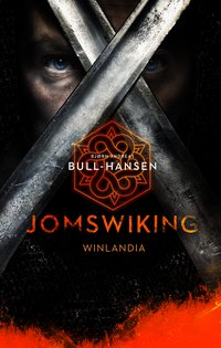 Jomswiking. Winlandia - Bjorn Andreas Bull-Hansen - ebook