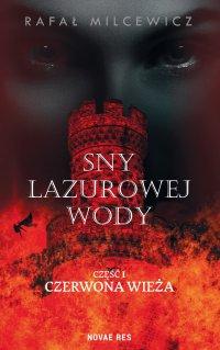 Sny lazurowej wody - Rafał Milcewicz - ebook