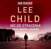 Nic do stracenia - Lee Child - audiobook