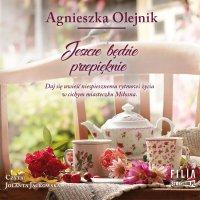 Jeszcze będzie przepięknie - Agnieszka Olejnik - audiobook