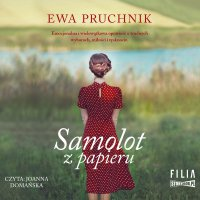 Samolot z papieru - Ewa Pruchnik - audiobook