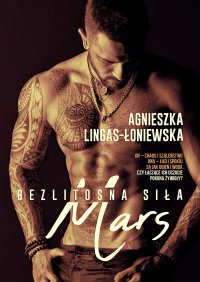 Mars. Bezlitosna siła. Tom 4 - Agnieszka Lingas-Łoniewska - ebook