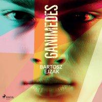 Ganimedes - Bartosz Ejzak - audiobook