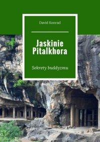 Jaskinie Pitalkhora - David Konrad - ebook