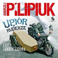 Upiór w ruderze - Andrzej Pilipiuk - audiobook