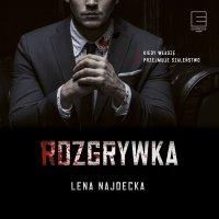 Rozgrywka - Lena Najdecka - audiobook