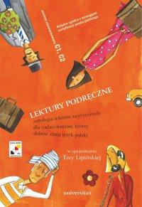 Lektury podręczne. Antologia tekstów satyrycznych dla cudzoziemców, którzy dobrze znają język polski - Ewa Lipińska - ebook