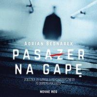 Pasażer na gapę - Adrian Bednarek - audiobook