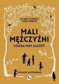 Mali mężczyźni - Louisa May  Alcott - ebook