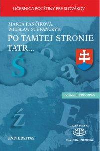 """Po tamtej stronie Tatr. Učebnica pol""""stiny pre Slovákov - Wiesław Stefańczyk - ebook"""