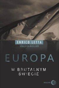Europa w brutalnym świecie - Enrico Letta - ebook