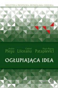 Ogłupiająca idea - Gabriel Liiceanu - ebook