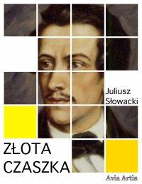 Złota czaszka - Juliusz Słowacki - ebook