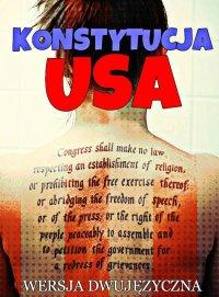 Konstytucja USA. Wersja dwujęzyczna - Opracowanie zbiorowe - ebook