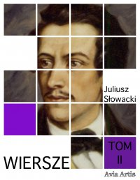 Wiersze. Tom II - Juliusz Słowacki - ebook