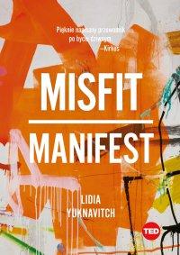 Misfit. Manifest - Lidia Yuknavitch - ebook