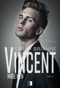 Vincent. Made Man. Tom 2 - Sarah Brianne - ebook