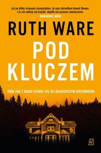 Pod kluczem - Ruth Ware - ebook