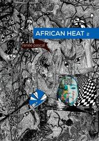 African Heat 2 - Renée Pascal - ebook