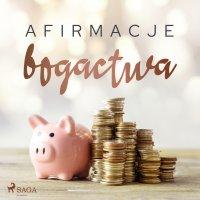 Afirmacje bogactwa - Maxx-audio - audiobook