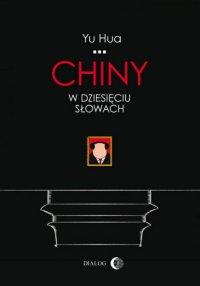 Chiny w dziesięciu słowach - Yu Hua - audiobook