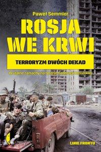Rosja we krwi - Paweł Semmler - ebook