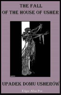 Zagłada domu Usherów. Wydanie dwujęzyczne - Edgar Allan Poe - ebook