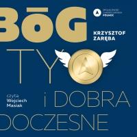 Bóg, Ty i dobra doczesne - Krzysztof Zaręba - audiobook