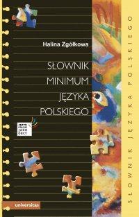 Słownik minimum języka polskiego - Halina Zgółkowa - ebook