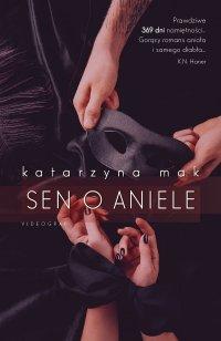 Sen o aniele - Katarzyna Mak - ebook