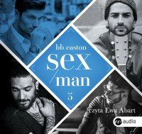 Sex/Man - BB Easton - audiobook