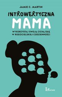 Introwertyczna mama - Jamie C. Martin - ebook