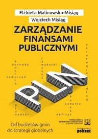 Zarządzanie finansami publicznymi - Wojciech Misiąg - ebook