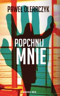 Popchnij mnie - Paweł Olearczyk - ebook