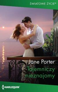 Tajemniczy nieznajomy - Jane Porter - ebook