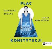 Plac Konstytucji - Dominika Buczak - audiobook