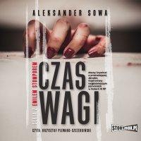 Czas Wagi - Aleksander Sowa - audiobook