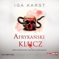 Afrykański klucz - Iga Karst - audiobook