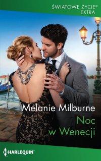 Noc w Wenecji - Melanie Milburne - ebook