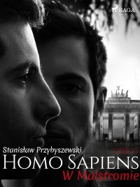 Homo sapiens 3: W Malstromie - Stanisław Przybyszewski - ebook