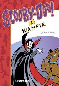 Scooby-Doo! I Wampir - James Gelsey - ebook