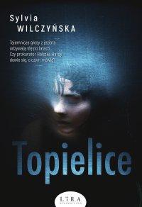 Topielice - Sylvia Wilczyńska - ebook