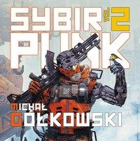 Sybirpunk. Tom 2 - Michał Gołkowski - audiobook