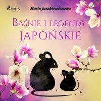 Baśnie i legendy japońskie - Maria Juszkiewiczowa - audiobook