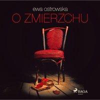 O zmierzchu - Ewa Maria Ostrowska - audiobook