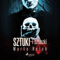 Sztuki i sztuczki - Marta Reich - audiobook